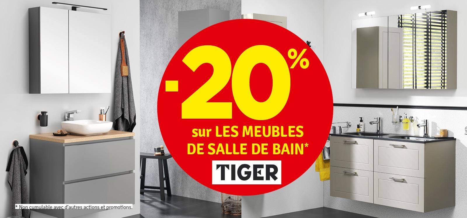 Promo - -20% sur les meubles de salle de bains TIGER